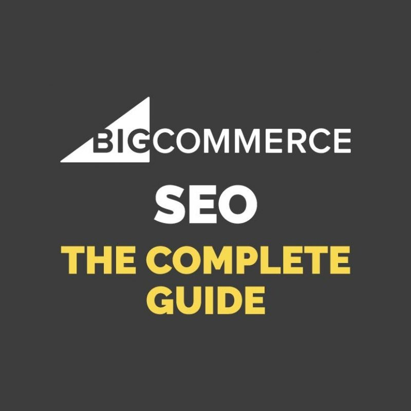 Image for BigCommerce SEO - The Complete Guide [2020]