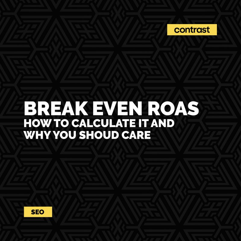 Image for Break Even ROAS - How to Calculate It and Why You Should Care