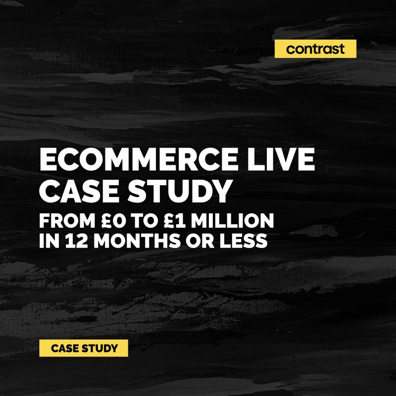 Image for eCommerce Live Case Study - From £0 to £1 Million in 12 Months or Less
