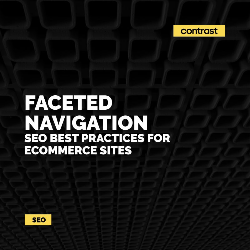 Image for Faceted Navigation: SEO Best Practices for eCommerce Sites